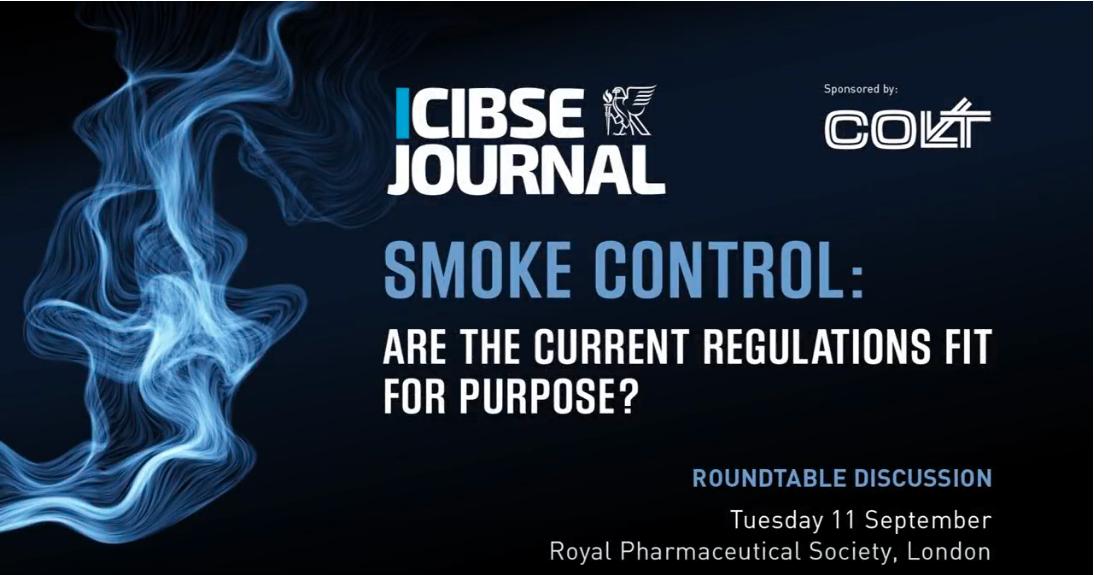 Smoke roundtable CIBSE Journal
